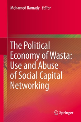 Abbildung von Ramady | The Political Economy of Wasta: Use and Abuse of Social Capital Networking | 1. Auflage | 2015 | beck-shop.de