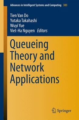 Abbildung von Do / Takahashi | Queueing Theory and Network Applications | 1. Auflage | 2015 | 383 | beck-shop.de