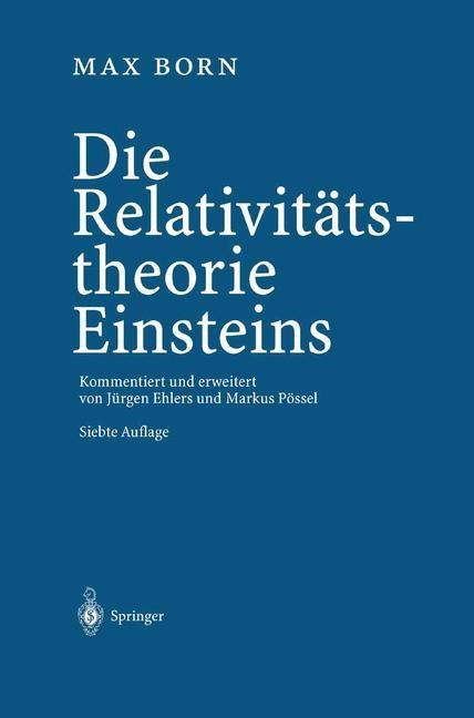 Abbildung von Born / Ehlers / Pössel | Die Relativitätstheorie Einsteins | 2003