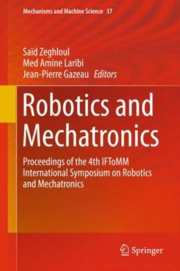 Abbildung von Zeghloul / Laribi / Gazeau | Robotics and Mechatronics | 1st ed. 2016 | 2015 | Proceedings of the 4th IFToMM ... | 37