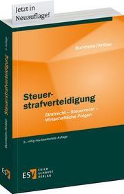 Steuerstrafverteidigung | Bornheim / Kröber | 3., völlig neu bearbeitete Auflage, 2015 | Buch (Cover)