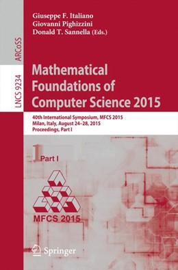 Abbildung von Italiano / Pighizzini | Mathematical Foundations of Computer Science 2015 | 1. Auflage | 2015 | beck-shop.de