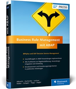 Abbildung von Albrecht / Kucharska-Huelsmann | Business Rule Management mit ABAP | 1. Auflage | 2015 | beck-shop.de
