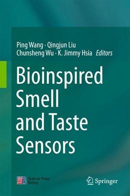 Abbildung von Wang / Liu | Bioinspired Smell and Taste Sensors | 1. Auflage | 2015 | beck-shop.de