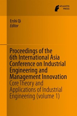 Abbildung von Qi | Proceedings of the 6th International Asia Conference on Industrial Engineering and Management Innovation | 1. Auflage | 2015 | beck-shop.de