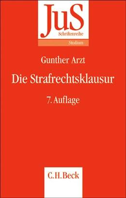 Abbildung von Arzt   Die Strafrechtsklausur   7. Auflage   2006   Band 12   beck-shop.de