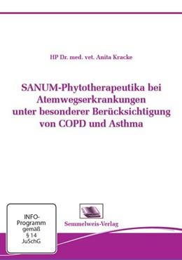 Abbildung von Kracke | SANUM-Phytotherapeutika bei Atemwegserkrankungen unter besonderer Berücksichtigung von COPD und Asthma. DVD-Video | 2015