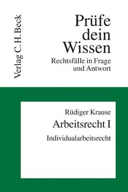 Abbildung von Krause | Arbeitsrecht I: Individualarbeitsrecht | 2007 | Band 14/1