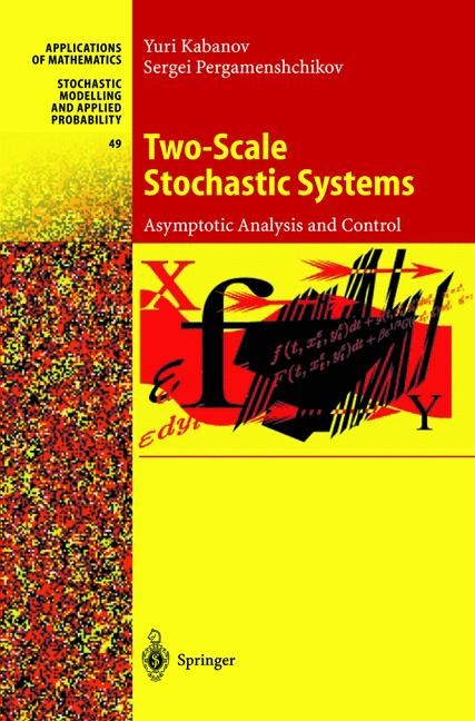 Two-Scale Stochastic Systems   Kabanov / Pergamenshchikov, 2002   Buch (Cover)