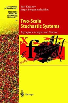 Abbildung von Kabanov / Pergamenshchikov | Two-Scale Stochastic Systems | 2002 | Asymptotic Analysis and Contro... | 49