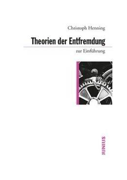 Abbildung von Henning | Theorien der Entfremdung zur Einführung | 2015