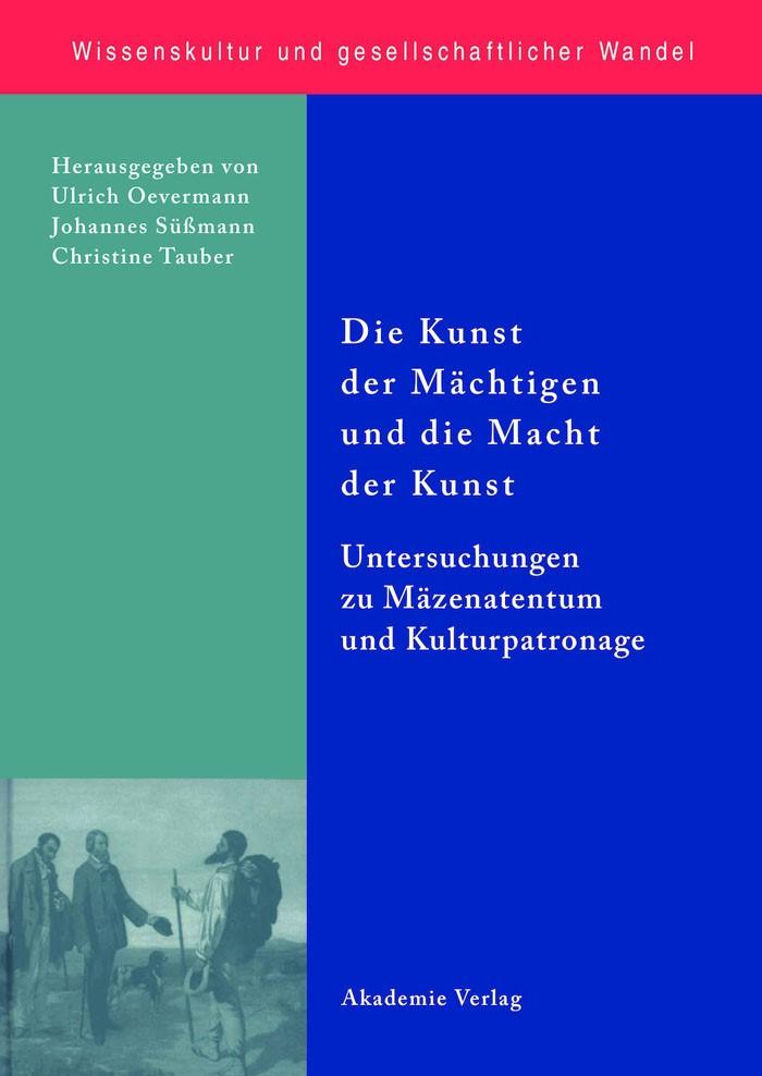 Die Kunst der Mächtigen und die Macht der Kunst | Oevermann / Süßmann / Tauber, 2007 | Buch (Cover)
