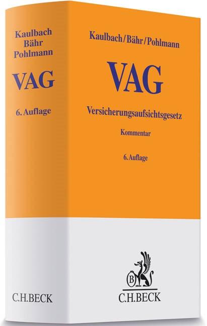 Versicherungsaufsichtsgesetz: VAG | Kaulbach / Bähr / Pohlmann | 6., vollständig überarbeitete Auflage, 2018 | Buch (Cover)