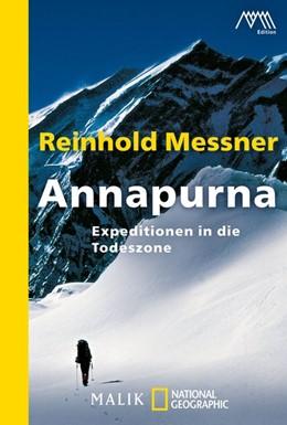 Abbildung von Messner | Annapurna | Neuauflage | 2009 | Expeditionen in die Todeszone