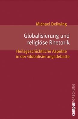 Abbildung von Dellwing   Globalisierung und religiöse Rhetorik   2008