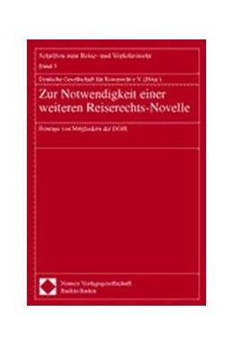 Abbildung von Zur Notwendigkeit einer weiteren Reiserechts-Novelle | 2000 | Beiträge von Mitgliedern der D...