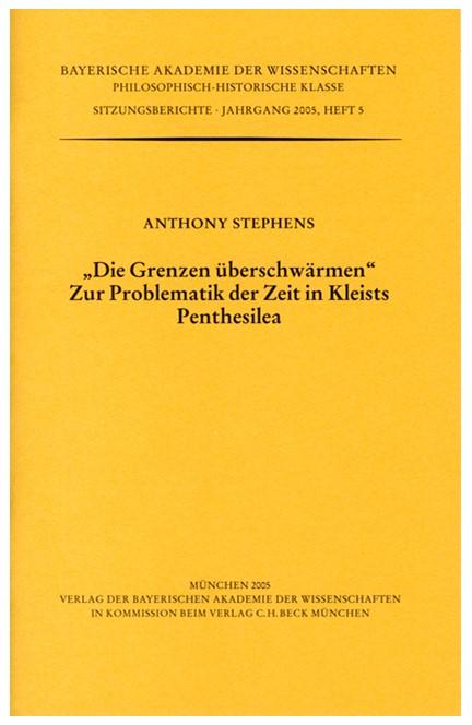Cover: Anthony Stephens, 'Die Grenzen überschwärmen.' Zur Problematik der Zeit in Kleists Penthesilea