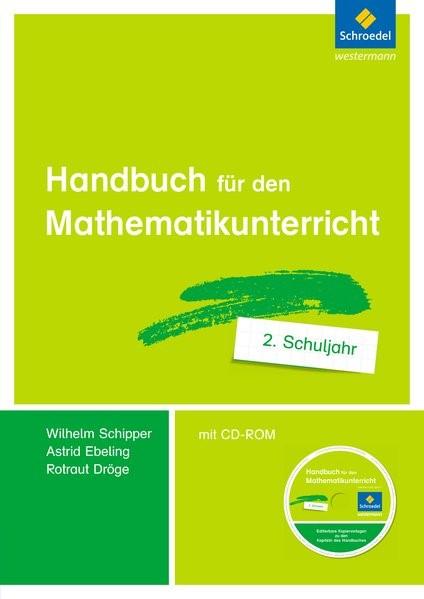 Handbuch für den Mathematikunterricht an Grundschulen 2. Schuljahr | Dröge / Ebeling / Schipper, 2015 | Buch (Cover)