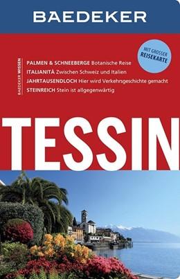 Abbildung von Gisler / Schliebitz / Concini | Baedeker Reiseführer Tessin | 11. Auflage | 2015 | mit GROSSER REISEKARTE