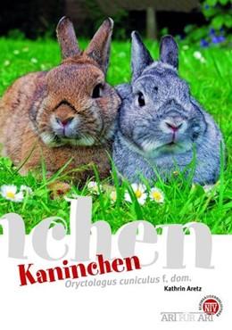 Abbildung von Aretz | Kaninchen | 1. Auflage | 2009 | beck-shop.de