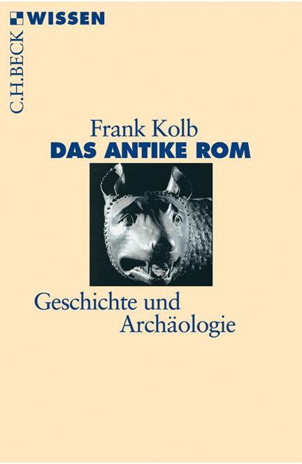 Cover: Frank Kolb, Das antike Rom