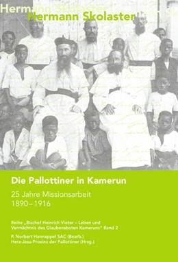 Abbildung von Skolaster | Die Pallottiner in Kamerun | 1. Auflage | 2014 | beck-shop.de
