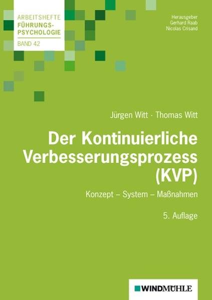 Der Kontinuierliche Verbesserungsprozess (KVP) | Witt / Witt | 5., Auflage, 2015 | Buch (Cover)