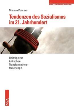 Abbildung von Porcaro | Tendenzen des Sozialismus im 21. Jahrhundert | 2015 | Beiträge zur kritischen Transf...