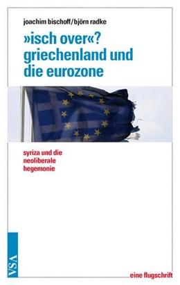 Abbildung von Radke | »Isch over«? Griechenland und die Eurozone | 1. Auflage | 2015 | beck-shop.de