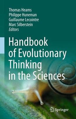 Abbildung von Heams / Huneman | Handbook of Evolutionary Thinking in the Sciences | 1. Auflage | 2014 | beck-shop.de