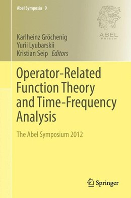 Abbildung von Gröchenig / Lyubarskii / Seip | Operator-Related Function Theory and Time-Frequency Analysis | 2015 | 2014 | The Abel Symposium 2012