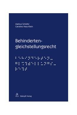 Abbildung von Schefer / Hess-Klein | Behindertengleichstellungsrecht | 2014