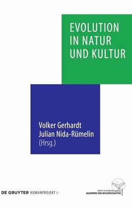 Abbildung von Gerhardt / Nida-Rümelin | Evolution in Natur und Kultur | 1. Auflage | 2010 | beck-shop.de
