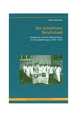 Abbildung von Holtwick   Der zerstrittene Berufsstand   2001   Handwerker und ihre Organisati...   36