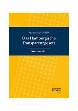 Abbildung von Maatsch / Schnabel | Das Hamburgische Transparenzgesetz | 1. Auflage | 2015 | beck-shop.de