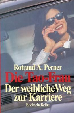 Abbildung von Perner, Rotraud A. | Die Tao-Frau | 2. Auflage | 1997 | 1221 | beck-shop.de