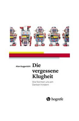 Abbildung von Guggenbühl | Die vergessene Klugheit | 1. Auflage | 2015 | beck-shop.de