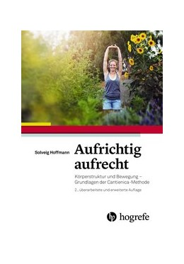Abbildung von Hoffmann | Aufrichtig aufrecht | 2015 | Körperstruktur und Bewegung – ...