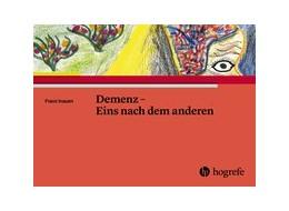 Abbildung von Inauen   Demenz – Eins nach dem anderen   1. Auflage   2016   beck-shop.de