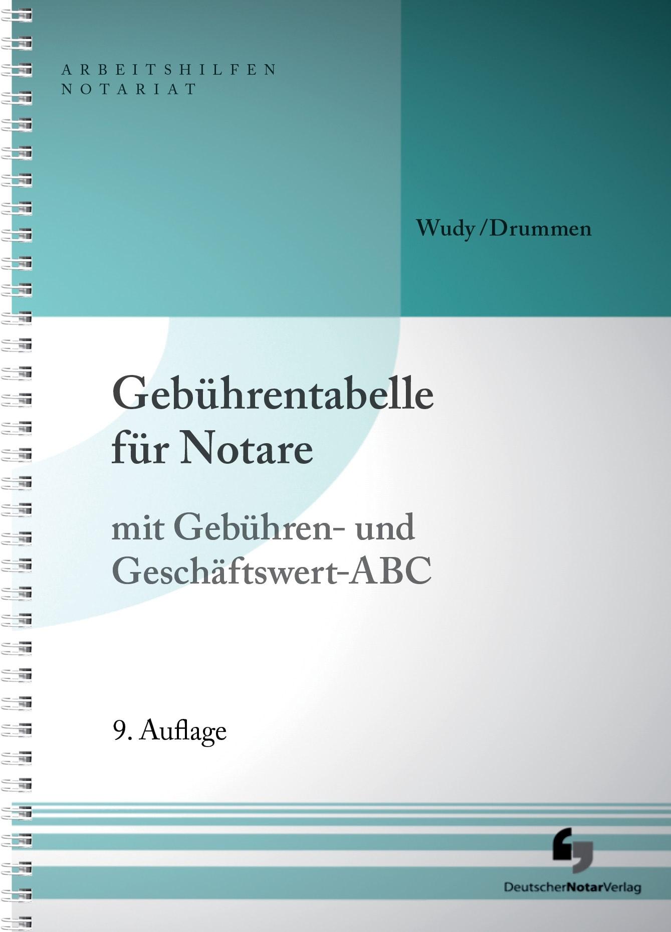 Gebührentabelle für Notare   Drummen / Wudy   9. Auflage, 2015   Buch (Cover)