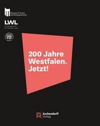 200 Jahre Westfalen. Jetzt!, 2015 | Buch (Cover)