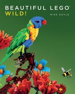 Abbildung von Doyle | Beautiful LEGO® 3: Wild! | 2015