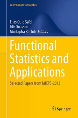 Abbildung von Ould Saïd / Ouassou | Functional Statistics and Applications | 1. Auflage | 2015 | beck-shop.de