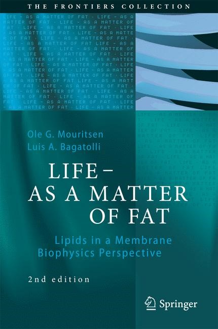 LIFE - AS A MATTER OF FAT | Mouritsen / Bagatolli | 2nd ed. 2016, 2015 | Buch (Cover)