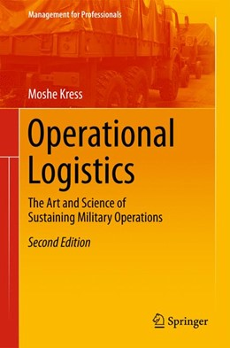 Abbildung von Kress   Operational Logistics   2nd ed. 2016   2015   The Art and Science of Sustain...