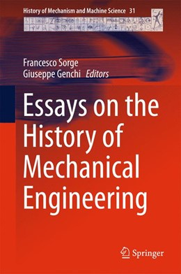 Abbildung von Sorge / Genchi | Essays on the History of Mechanical Engineering | 1. Auflage | 2015 | 31 | beck-shop.de