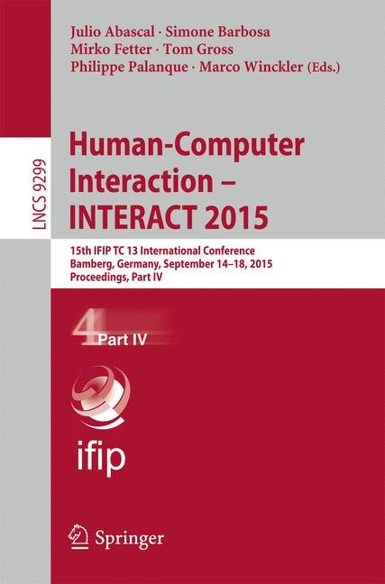Human-Computer Interaction – INTERACT 2015 | Abascal / Barbosa / Fetter / Gross / Palanque / Winckler | 1st ed. 2015, 2015 | Buch (Cover)
