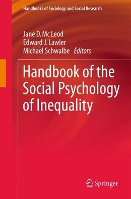 Abbildung von McLeod / Lawler / Schwalbe | Handbook of the Social Psychology of Inequality | 1st ed. 2014 | 2015