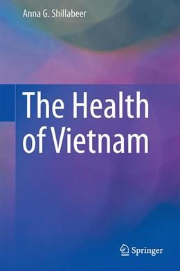 Abbildung von Shillabeer | The Health of Vietnam | 1. Auflage | 2015 | beck-shop.de