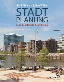Abbildung von Albers / Wekel | Stadtplanung | 3., aktualisierte Auflage | 2017 | Eine illustrierte Einführung